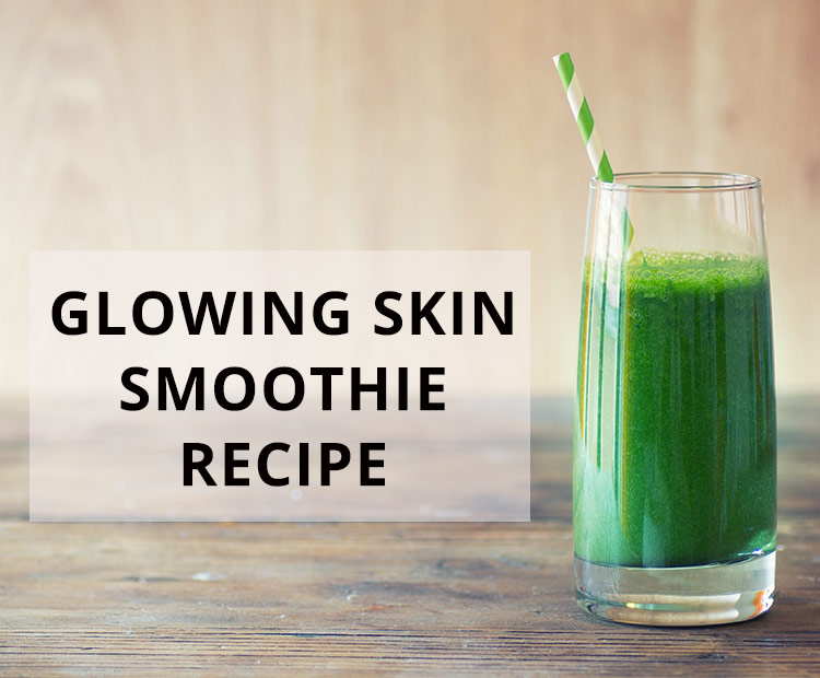 Glowing Skin Smoothie Recipe